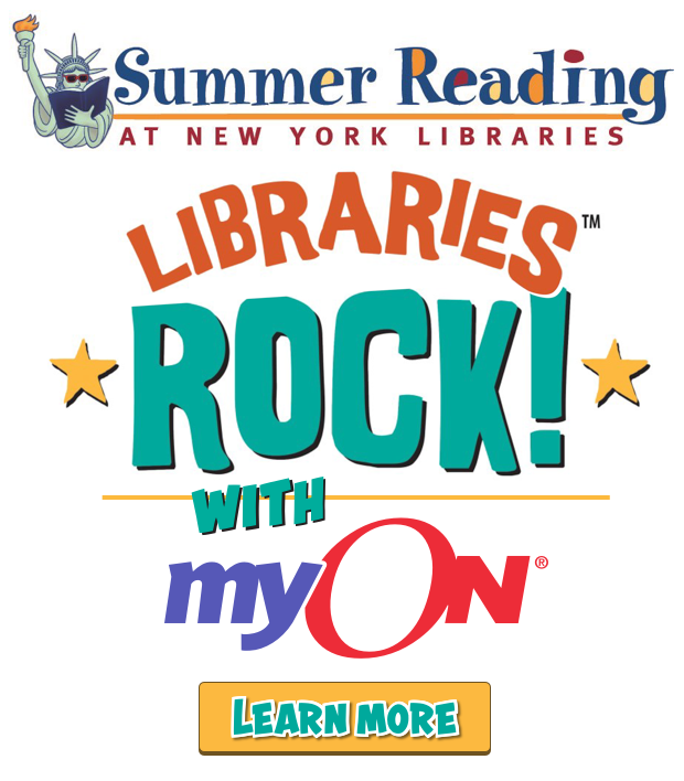 As Part Of Summer Reading At New York Libraries The State Education Department And MyON Are Partnering To Bring Thousands Enhanced Digital Books